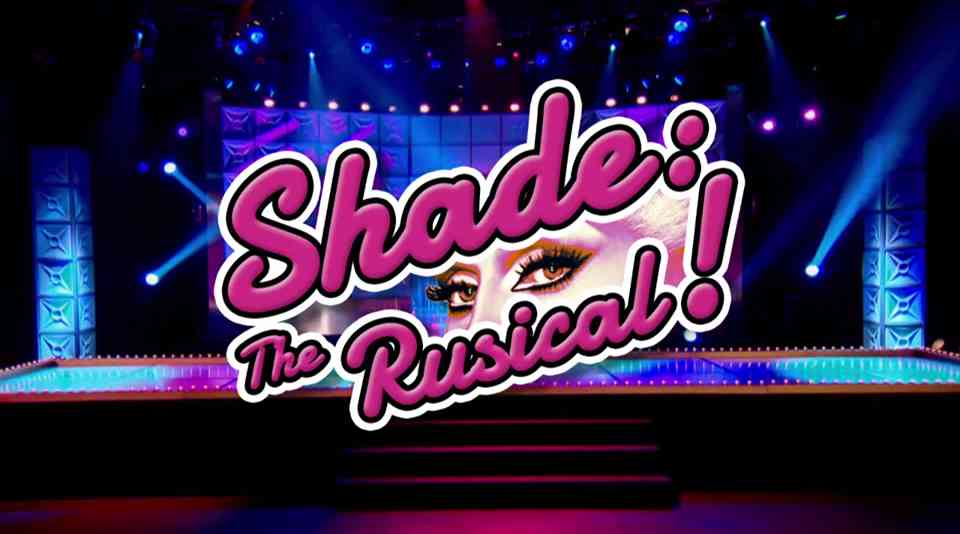 shade-the-rusical-drag-race